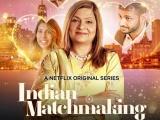 Indian Matchmaking Recap: Episodes1-4